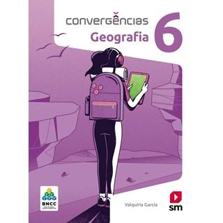 Livro - Convergências Geografia BNCC - 6 Ano - SM