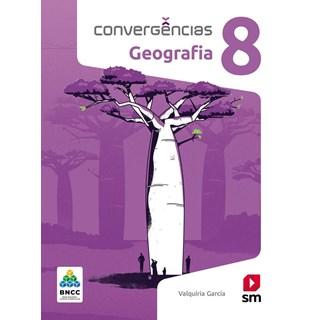 Livro - Convergências Geografia BNCC - 8 Ano - SM