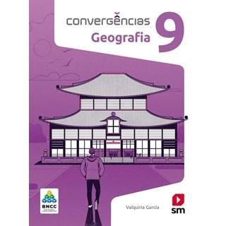 Livro - Convergências Geografia BNCC - 9 Ano - SM