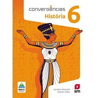 Livro - Convergências História BNCC - 6 Ano - SM