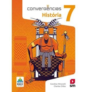 Livro - Convergências História BNCC - 7 Ano - SM