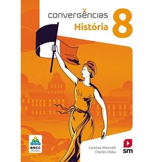 Livro - Convergências História BNCC - 8 Ano - SM