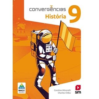 Livro - Convergências História BNCC - 9 Ano - SM