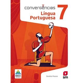 Livro - Convergências Língua Portuguesa BNCC - 7 Ano - SM