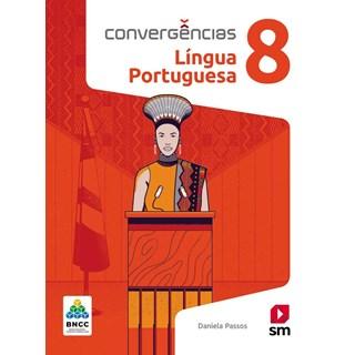 Livro - Convergências Língua Portuguesa BNCC - 8 Ano - SM