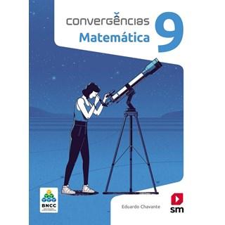 Livro - Convergências Matemática BNCC - 9 Ano - SM