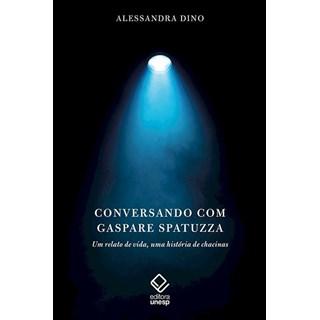 Livro -  Conversando Com Gaspare Spatuzza - Dino - Casa do Psicologo