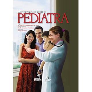 Livro - Conversando com o Pediatra - Ferreira