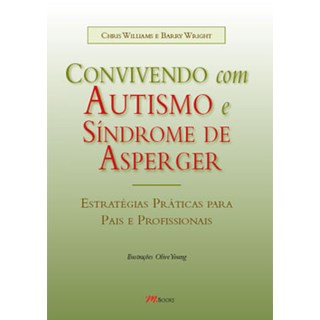 Livro - Convivendo com Autismo e Síndrome de Asperger - Williams