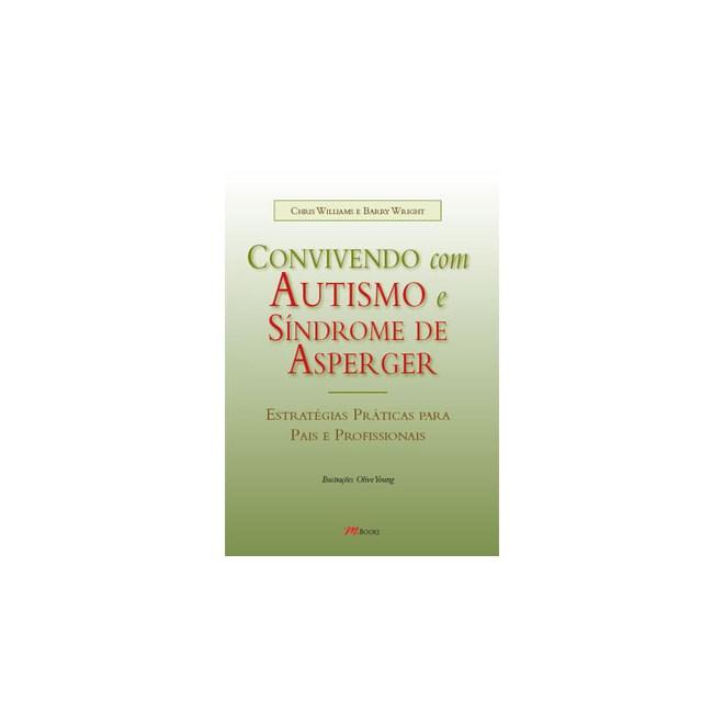 Livro - Convivendo com Autismo e Síndrome de Asperger - Williams