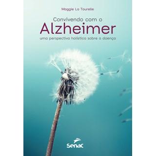 Livro - Convivendo com o Alzheimer - Tourelle