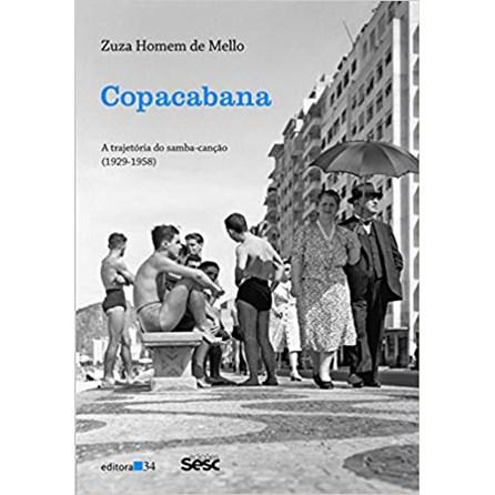 Livro - Copacabana: A Trajetória do Samba-Canção (1929-1958) - Mello