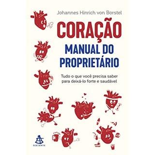 Livro - Coração : Manual do Proprietário - Borstel