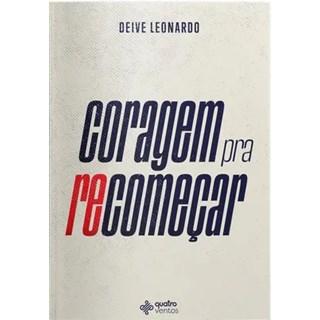Livro - Coragem para Recomeçar - Leonardo