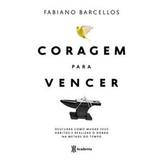 Livro - Coragem para vencer - Barcellos 1º edição