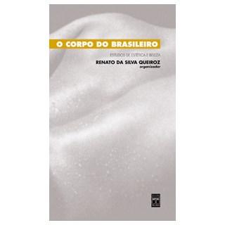 Livro - Corpo do Brasileiro - Estudos sobre Éstética e Beleza - Queiroz