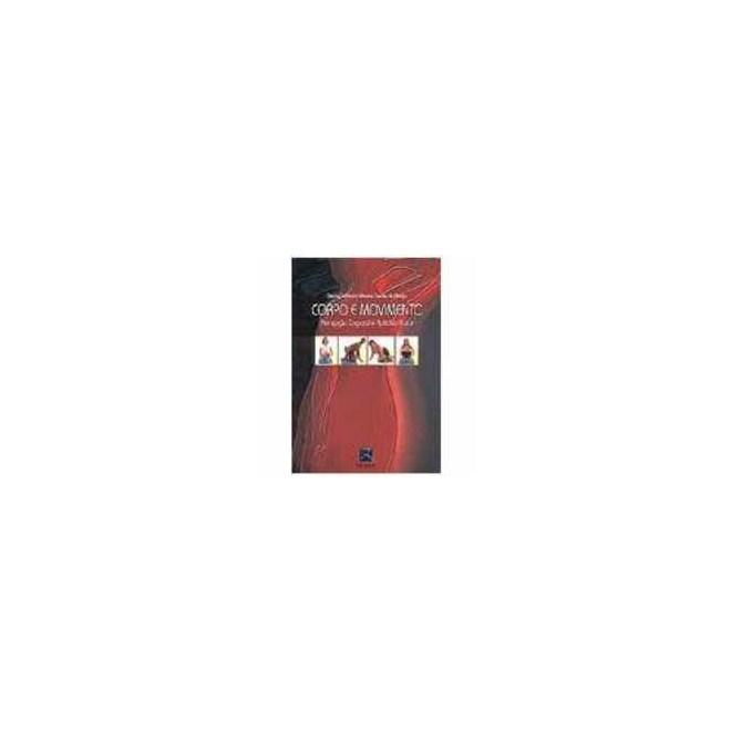 Livro - Corpo e Movimento - Percepção Corporal e Aptidão Física - Araujo