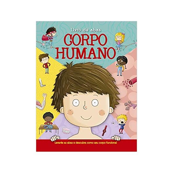 Livro - Corpo Humano: Livro de Abas - Ciranda Cultural
