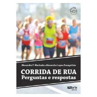 Livro - Corrida de Rua - Perguntas e Respostas - Machado