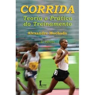 Livro - Corrida Teoria e Prática do Treinamento - Machado