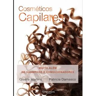 Livro - Cosméticos Capilares - Martins - Dilivros