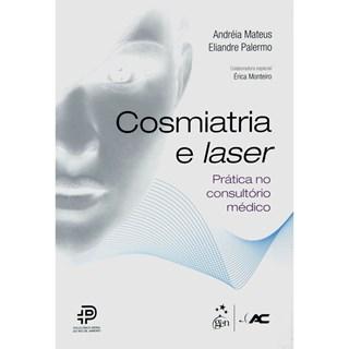 Livro - Cosmiatria e Laser Prática no Consultório Médico - Mateus