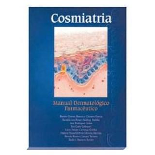 Livro - Cosmiatria: Manual Dermatológico Farmacêutico - Garcia