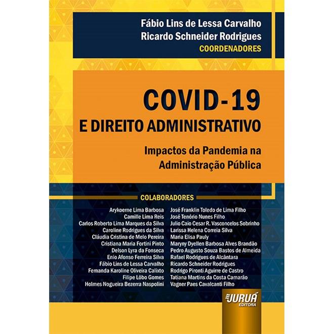 Livro - COVID-19 e Direito Administrativo - Carvalho - Juruá