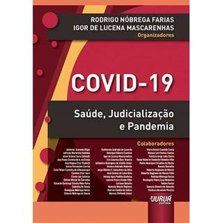 Livro - COVID-19: Saúde, Judicialização e Pandemia - Farias - Juruá