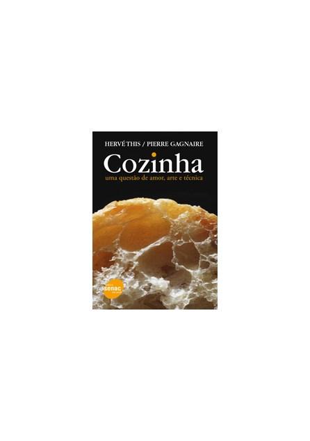 Livro - Cozinha - Uma Questão de Amor, Arte e Técnica - This