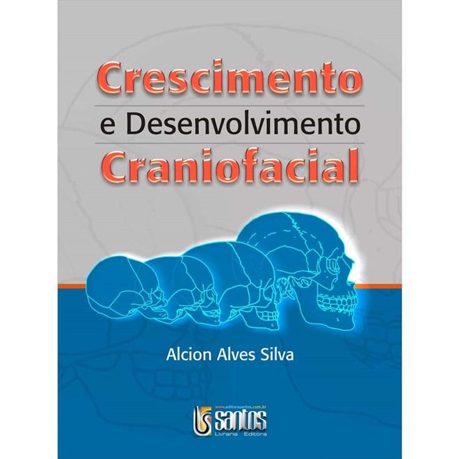 Livro - Crescimento e Desenvolvimento Craniofacial - Silva