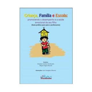 Livro - Criança, Família e Escola - Konkiewitz