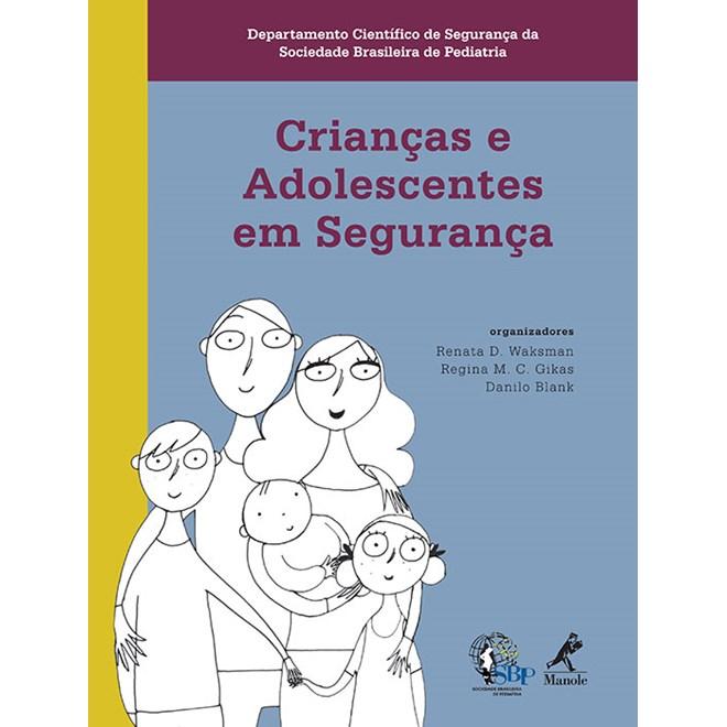 Livro - Crianças e Adolescentes em Segurança - Waksman