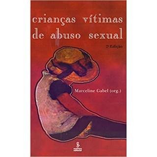 Livro - Crianças Vítimas de Abuso Sexual - Gabel - Summus