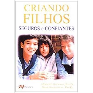 Livro - Criando Filhos Seguros e Confiantes - Brooks