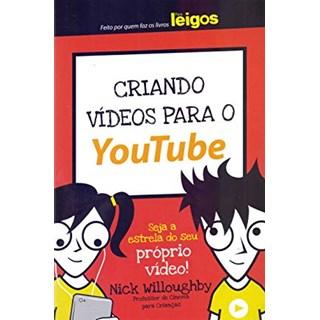 Livro - Criando Vídeos para o Youtube Para Leigos - Willoughby