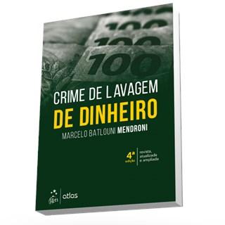 Livro - Crime de Lavagem de Dinheiro - Mendroni
