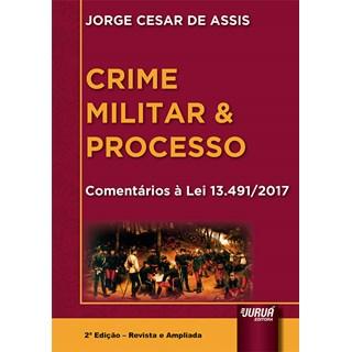 Livro - Crime Militar & Processo - Assis - Juruá
