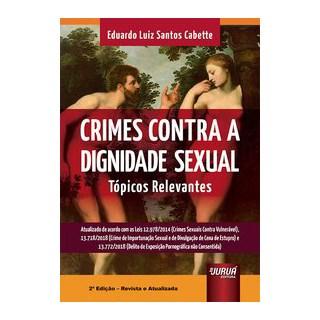 Livro - Crimes Contra a Dignidade Sexual - Cabette 2º edição