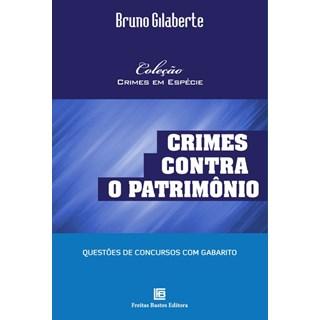 Livro - Crimes Contra o Patrimônio - Gilaberte