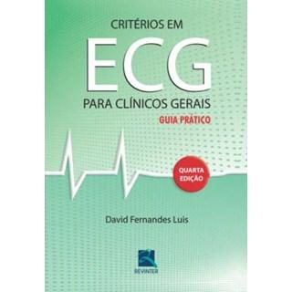 Livro - Critérios em ECG para Clínicos Gerais - Luis