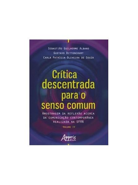 Livro - Crítica Descentrada para o Senso Comum - Bittencourt
