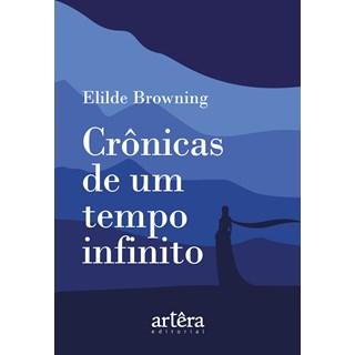 Livro - Crônicas de um Tempo Infinito - Browning