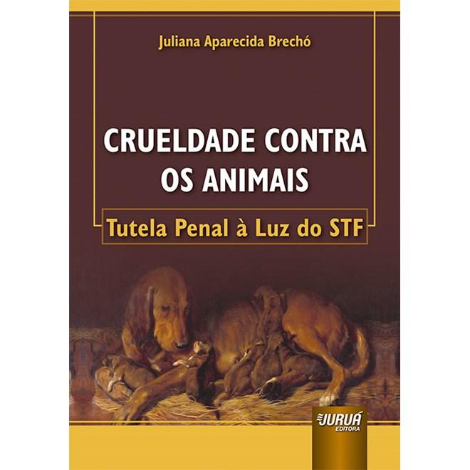Livro Crueldade Contra os Animais - Brechó - Juruá