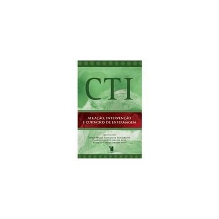 Livro - CTI - Atuação, Intervenção e Cuidados de Enfermagem - Figueiredo***