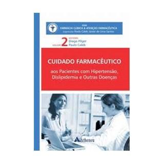 Livro - Cuidado Farmacêutico Pacientes com Hipertensão, Dislipidemia e outras Doenças Vol. 2 - Pilger