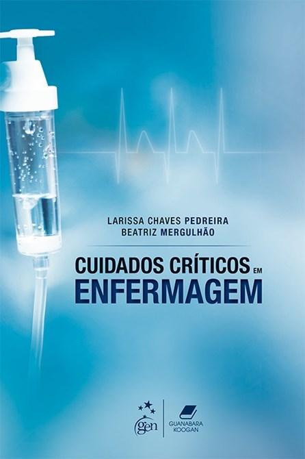 Livro - Cuidados Críticos em Enfermagem - Pedreira