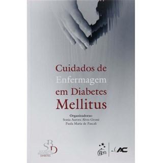Livro - Cuidados de Enfermagem em Diabetes Mellitus - Grossi