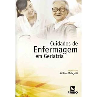 Livro - Cuidados de Enfermagem em Geriatria - Malagutti