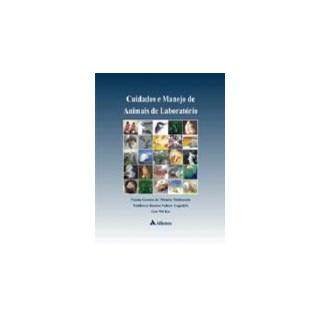 Livro - Cuidados e Manejo de Animais de Laboratório - Lapchik